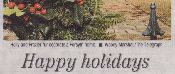 Holly and Frazier fur decorate a Forsyth home
